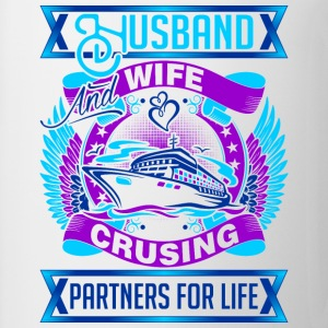 Husband And Wife Crusing Partners For Life - Coffee/Tea Mug