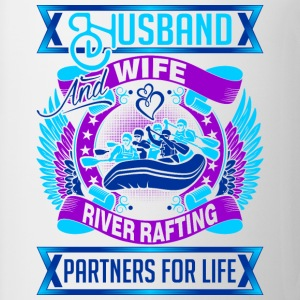 Husband And Wife River Rafting Partners For Life - Coffee/Tea Mug