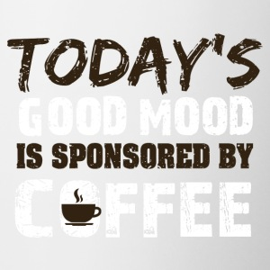 Today is good mood in sponsorend by coffee - Coffee/Tea Mug