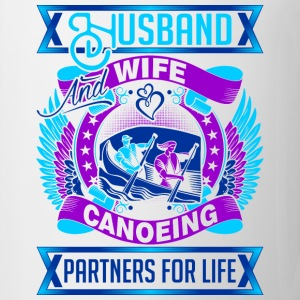 Husband And Wife Canoeing Partners For Life - Coffee/Tea Mug