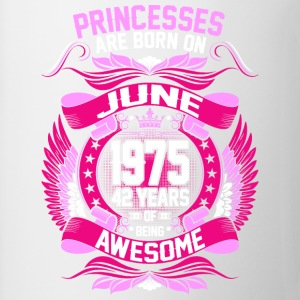 Princesses Are Born On June 1975 42 Years - Coffee/Tea Mug