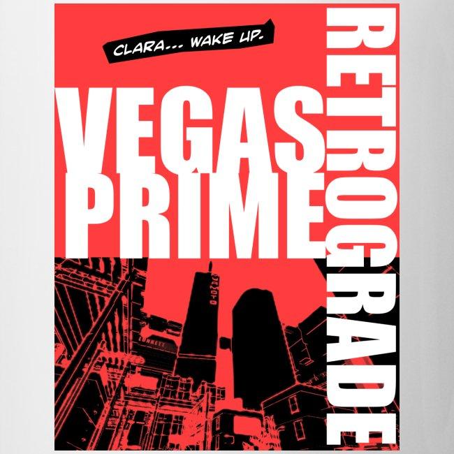 Vegas Prime Retrograde - Clara Wake Up - Red