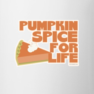 Pumpkin Spice 4 Life - Coffee/Tea Mug