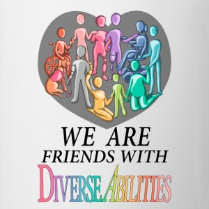 We Are Friends With DiverseAbilities - Coffee/Tea Mug