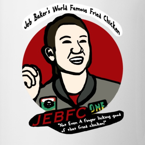 Jeb Baker's World Famous Fried Chicken - Coffee/Tea Mug