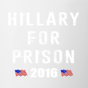 Hillary For Prison 2016 - Coffee/Tea Mug