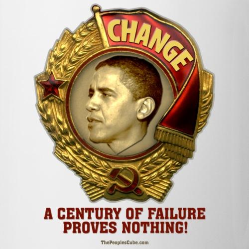 Obama Socialist Medal: A Century of Failure Proves - Coffee/Tea Mug