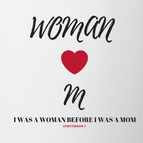 I Was a Woman Before I Was a Mom Black Lettering - Coffee/Tea Mug