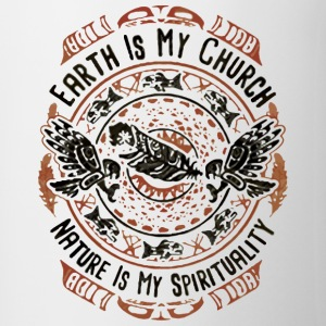 EARTH IS MY CHURCH - Coffee/Tea Mug