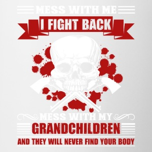 Don't Mess With My Grandkids Shirt - Coffee/Tea Mug