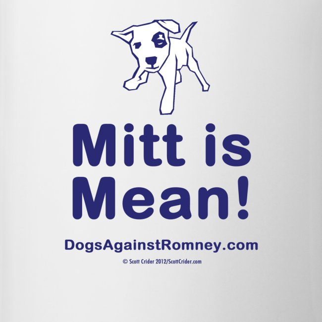 Mitt Romney: Mitt is Mean!