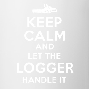 Keep calm Logger T-Shirts - Coffee/Tea Mug
