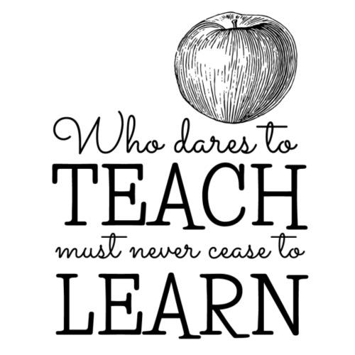 Teach from the heart...never cease to learn. - Coffee/Tea Mug