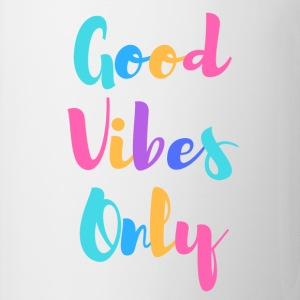Good Vibes Only - Coffee/Tea Mug