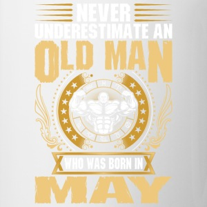Never Underestimate An Old Man Born In May - Coffee/Tea Mug
