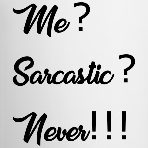 me sarcastic never - Coffee/Tea Mug