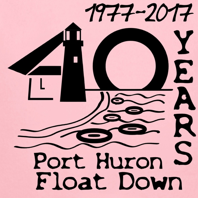 Port Huron Float Down 2017 - 40th Anniversary Shir