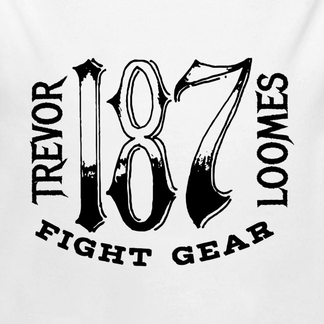Trevor Loomes 187 Fight Gear Street Wear Logo