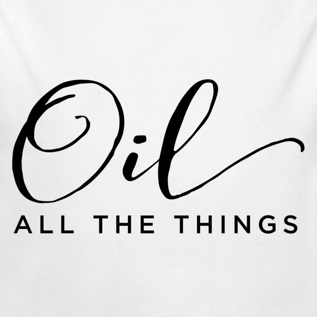 Oil All The Things