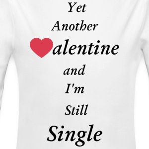 Yet Another Valentine and I'm still single - Long Sleeve Baby Bodysuit