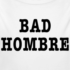 Bad Hombre t-shirt - Long Sleeve Baby Bodysuit