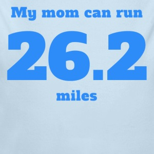 My Mom Can Run 26.2 Miles - Long Sleeve Baby Bodysuit