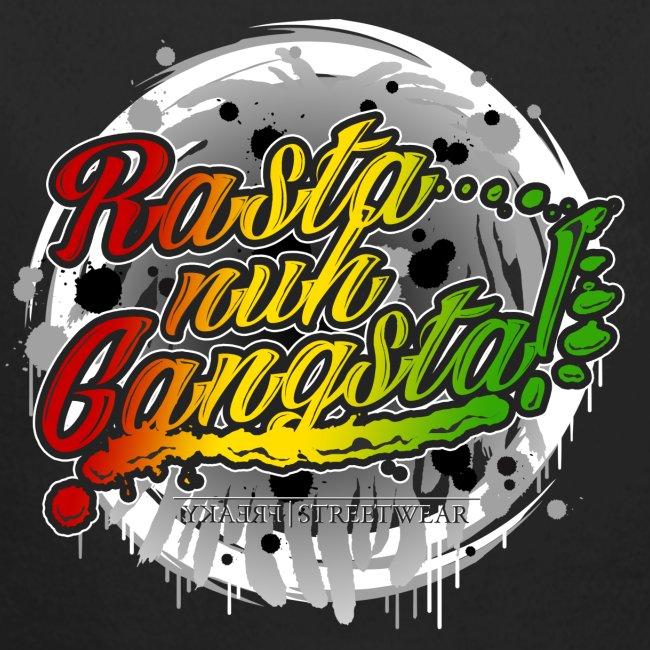 Rasta nuh Gangsta