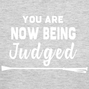 You Are Now Being Judged - Women's Long Sleeve Jersey T-Shirt