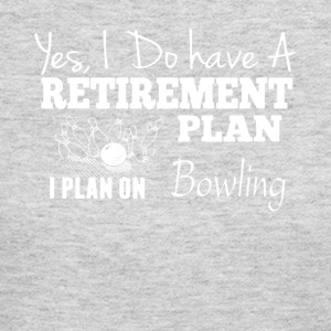 Retirement Plan On Bowling Tee Shirt - Women's Long Sleeve Jersey T-Shirt
