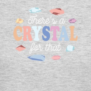 Theres a Crystal For That - Women's Long Sleeve Jersey T-Shirt