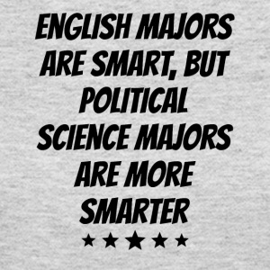 Political Science Majors Are More Smarter - Women's Long Sleeve Jersey T-Shirt