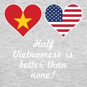 Half Vietnamese Is Better Than None - Women's Long Sleeve Jersey T-Shirt