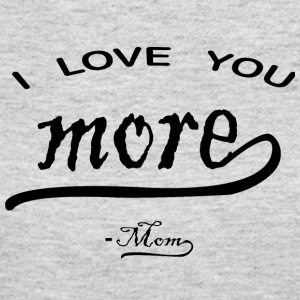 I love You More mom - Women's Long Sleeve Jersey T-Shirt