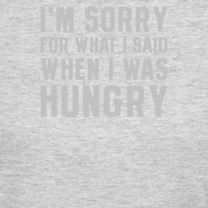 I'm Sorry Hungry - Women's Long Sleeve Jersey T-Shirt