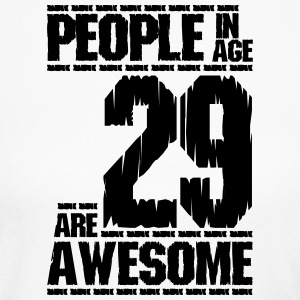 PEOPLE IN AGE 29 ARE AWESOME - Women's Long Sleeve Jersey T-Shirt