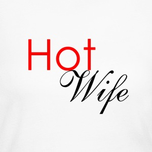Hot Wife Shirt - Women's Long Sleeve Jersey T-Shirt