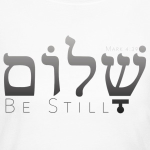 Peace (Shalom) Be Still - Mark 4:39 - Women's Long Sleeve Jersey T-Shirt