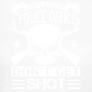Don't Attack A Police Officer Shirts - Women's Long Sleeve Jersey T-Shirt