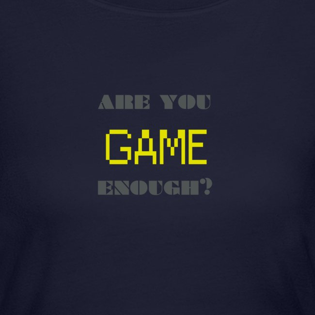 Are_you_game_enough