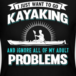 I Just Want To Go Kayaking T Shirt - Women's Long Sleeve Jersey T-Shirt