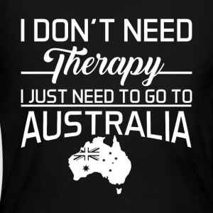 I Just Need To Go To Australia T Shirt - Women's Long Sleeve Jersey T-Shirt