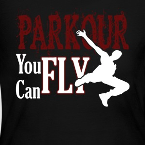 PARKOUR YOU CAN FLY SHIRT - Women's Long Sleeve Jersey T-Shirt