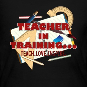 TEACHER IN TRAINING TEE SHIRT - Women's Long Sleeve Jersey T-Shirt