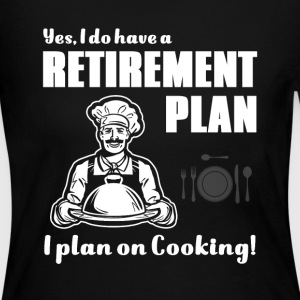 Retirement plan Chef T-Shirts - Women's Long Sleeve Jersey T-Shirt
