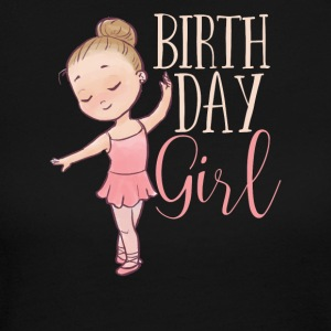 Birthday Girl - Ballerina Ballet Dancer Class - Women's Long Sleeve Jersey T-Shirt
