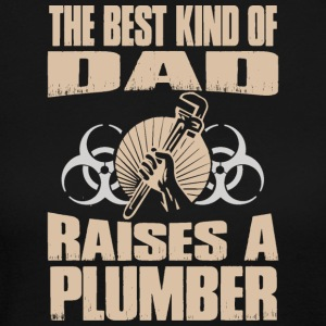 The Best Kind Of Dad Raises Plumber - Women's Long Sleeve Jersey T-Shirt