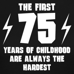 The First 75 Years Of Childhood - Women's Long Sleeve Jersey T-Shirt