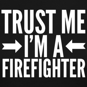 Trust me I'm a Firefighter - Women's Long Sleeve Jersey T-Shirt
