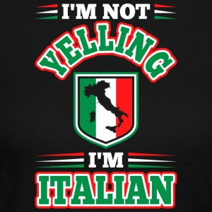 Im Not Yelling Im Italian - Women's Long Sleeve Jersey T-Shirt