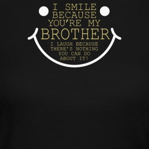 I Smile Cause Brother - Women's Long Sleeve Jersey T-Shirt